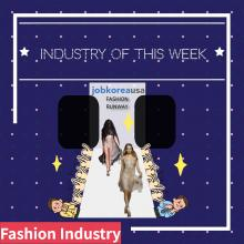 Industry of This Week *Fashion Industry*